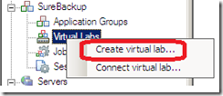 Veeam SureBackup create virtual lab
