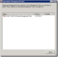 Following Management Packs depend on the Managemend Pack you are trying to delete