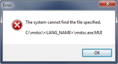 The system cannot find the file specified | <LANG_NAME>\mstsc.exe.MUI