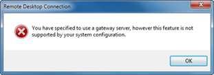 You have specified to use a gateway server, however this feature is not supported by your system configuration.