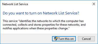 Do you want to turn on Network List Service